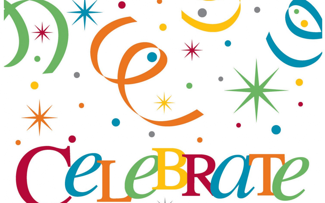 Today, We Celebrate!